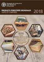 Produits forestiers mondiaux: faits et chiffres 2018