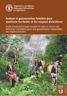 Évaluer la gouvernance foncière pour améliorer les forêts et les moyens d'existence