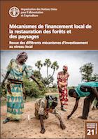 Mécanismes de financement local de la restauration desforêts et des paysages
