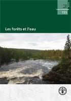 Étude FAO: Forêts 155 Les forêts et l'eau