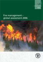 FAO Forestry Paper 151: Fire management - global assessment 2006