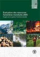 Étude FAO: Forêts 147 Évaluation des Ressources Forestières Mondiales 2005