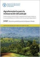 Agroforesteria para la restauración del paisaje