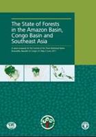 Situación de los bosques de la cuenca del Amazonas, la cuenca del Congo y Asia sudoriental