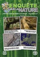 Enquête sur la Nature: Lédition sur les forêts du monde - Volume XI No 1