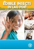 Edible insects in Lao PDR: Building on tradition to enhance food security