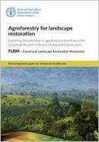 Agroforestry for landscape restoration