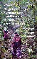 Regenerating forests and livelihoods in Nepal - A new lease on life