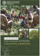 Los Bosques para una Mejor Nutrición y Seguridad Alimentaria