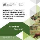 Fortalecer las políticas sectoriales para mejorar los resultados en materia de seguridad alimentaria y nutrición
