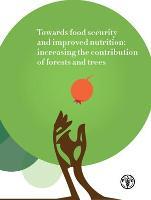 En pro de la seguridad alimentaria y una mejor nutrición: la creciente contribución de los bosques y árboles