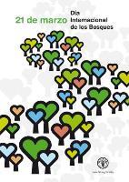 Celebración del Día Internacional de los Bosques: jueves 21 de marzo