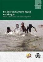 Les conflits humains-faune en Afrique
