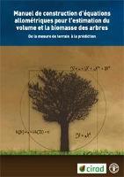 Amélioration de l'évaluation de la biomasse forestière et des stocks de carbone, en utilisant les équations allométriques