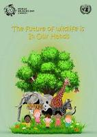 New glossary on wildlife management released for World Wildlife Day