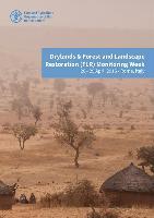 Drylands & Forest and Landscape Restoration Monitoring Week