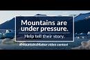 Enter the #MountainsMatter video contest