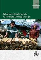 What woodfuels can do to mitigate climate change