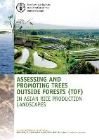 Assessing and promoting trees outside forests in Asian rice production landscapes