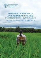 Women's land rights and agrarian change: evidence from indigenous communities in Cambodia.