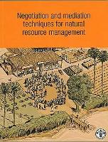 Negotiation and mediation techniques for natural resource management