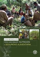 Los bosques para una mejor nutrición y seguridad alimenataria