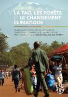La FAO, les forêts et le changement climatique