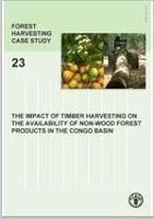 FAO Forest harvesting case-study 23 - The impact of timber harvesting on the availability of non-wood forest products in the congo basin