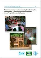 Non-wood forest product community-based enterprise development: a way for livelihood improvement in Lao People's Democratic Republic