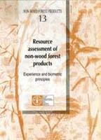 PRODUITS FORESTIERS NON LIGNEUX 13 - ÉVALUATION DES RESSOURCES EN PRODUITS FORESTIERS NON LIGNEUX