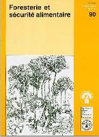 Foresterie et sécurité alimentaire - Étude FAO Forêts 90