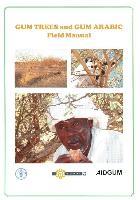 Gum trees and Gum arabic: Field manual