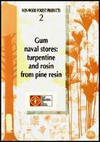 Gum Naval Stores - Turpentine and Rosin from Pine Resin