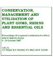 Conservation, Management and Utilisation of Plant Gums, Resins and Essential Oils