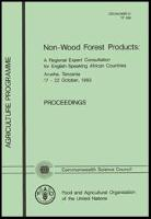 Non-wood forest products: a regional expert consultation for English- speaking African countries