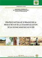Stratégie nationale de relance de la production et de la commercialisation de la gomme arabique au Niger