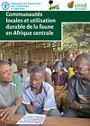 Communautés locales et utilisation durable de la faune en Afrique centrale