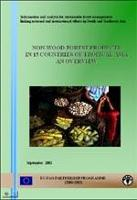 Non-Wood Forest Products in 15 Countries Of Tropical Asia : An Overview