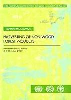 Seminar Proceedings Harvesting of Non-Wood Forest Products