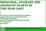MEDICINAL, CULINARY AND AROMATIC PLANTS IN THE NEAR EAST