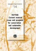 Rattan: Current research issues and prospects for conservation and sustainable development