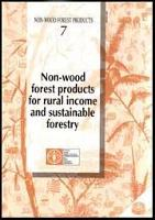 Non-Wood Forest Products for Rural Income and Sustainable Forestry