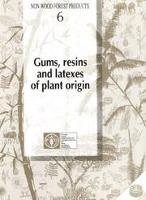 Gums, Resins and Latexes of Plant Origin