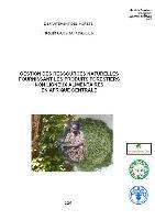 Gestion des ressources naturelles fournissant les produits forestiers non-ligneux alimentaires en Afrique Centrale
