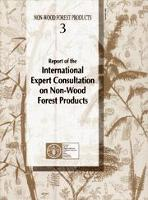 Report of the International Expert Consultation on Non-Wood Forest Products (Yogyakarta, Indonesia, January 1995)
