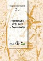 Fruit trees and useful plants in Amazonian life