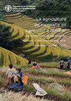 La agricultura de montaña es agricultura familiar