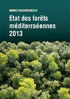 Etat des forêts méditerranéennes 2013