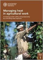 Managing heat in agricultural work