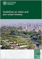 Guidelines on urban and peri-urban forestry